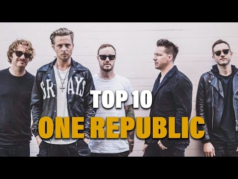 TOP 10 Songs - One Republic