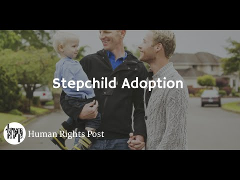Stepchild adoption: tutto quello che c'è da sapere —  Human Rights Post