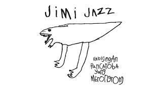 Download Mp3 Jimi Jazz / Torehkan Sendiri Di Dada