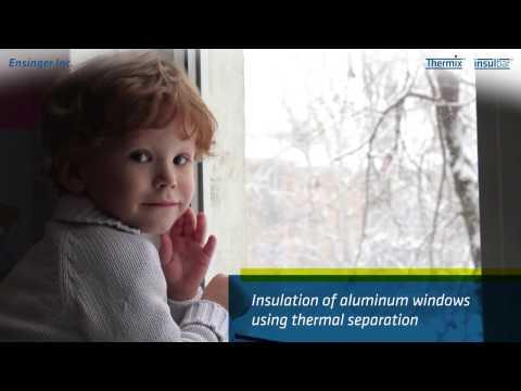 Insulbar (US): How To Insulate Aluminium Windows Using Thermal Separation