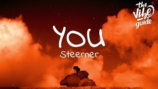 Steerner - You (Lyrics)