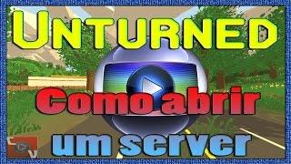 Unturned 3.0 - COMO CRIAR UM SERVER - PREVIEW 3.0 - VIA HAMACHI!