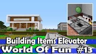 Minecraft World Of Fun Episode-13 Fast Items Elevator