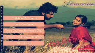 Paruthiveeran | Full Movie Best BGM | Yuvan Shankar Raja|♥