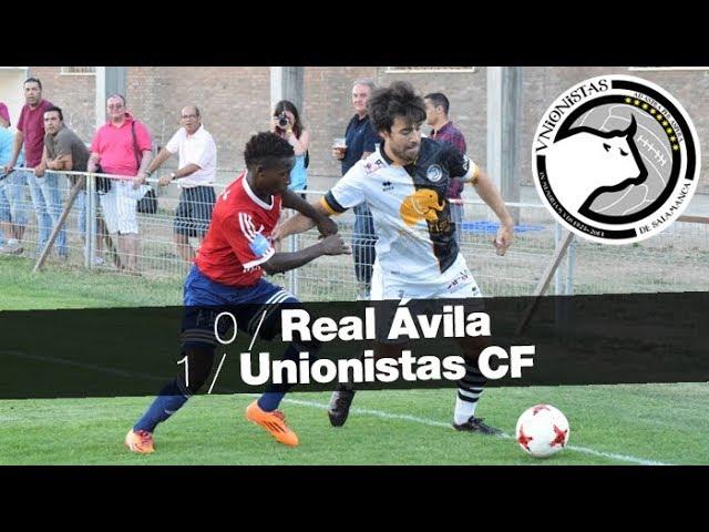 Real Ávila 0-1 Unionistas CF Pretemporada 2017