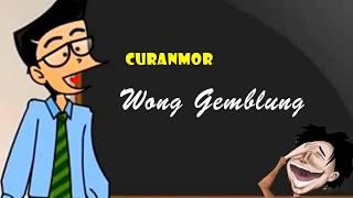 Curanmor - 2 Wong Gemblung | Humor Ngapak Cilacap