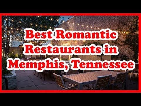 5 Best Romantic Restaurants In Memphis, Tennessee | US | Love Is Vacation