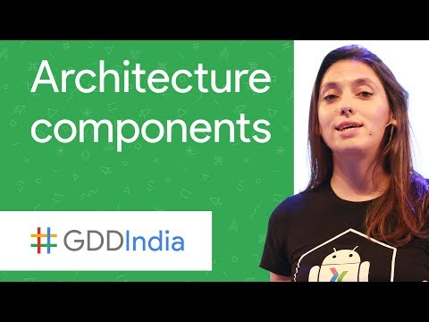 Architecture Components - Use Cases (GDD India '17)