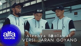 Gambar cover Jaran Goyang Sholawat - Aleehya (Official Music Video)