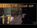STALKER: CLEAR SKY [Episode 17] Ramblin'