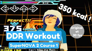 DDR Workout 350kcal 40 min! SuperNOVA 2 Course 1