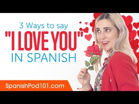 How to write l love you in spanish