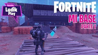 MY LATOUS VALLEY BASE PART 1 FORTNITE SAVE THE WORLD Spanish Gameplay