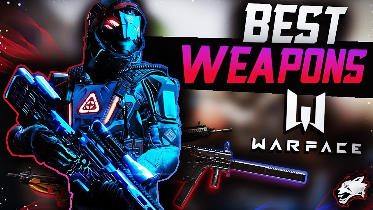 BEST weapons in Warface for every class