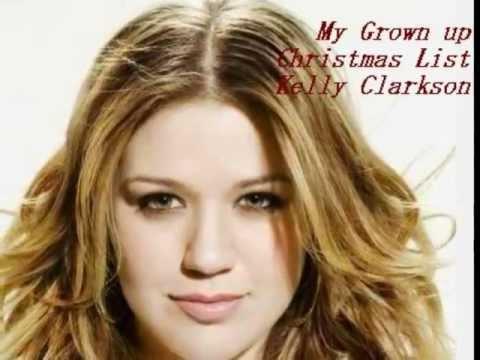My Grown Up Christmas List- Kelly Clarkson - YouTube