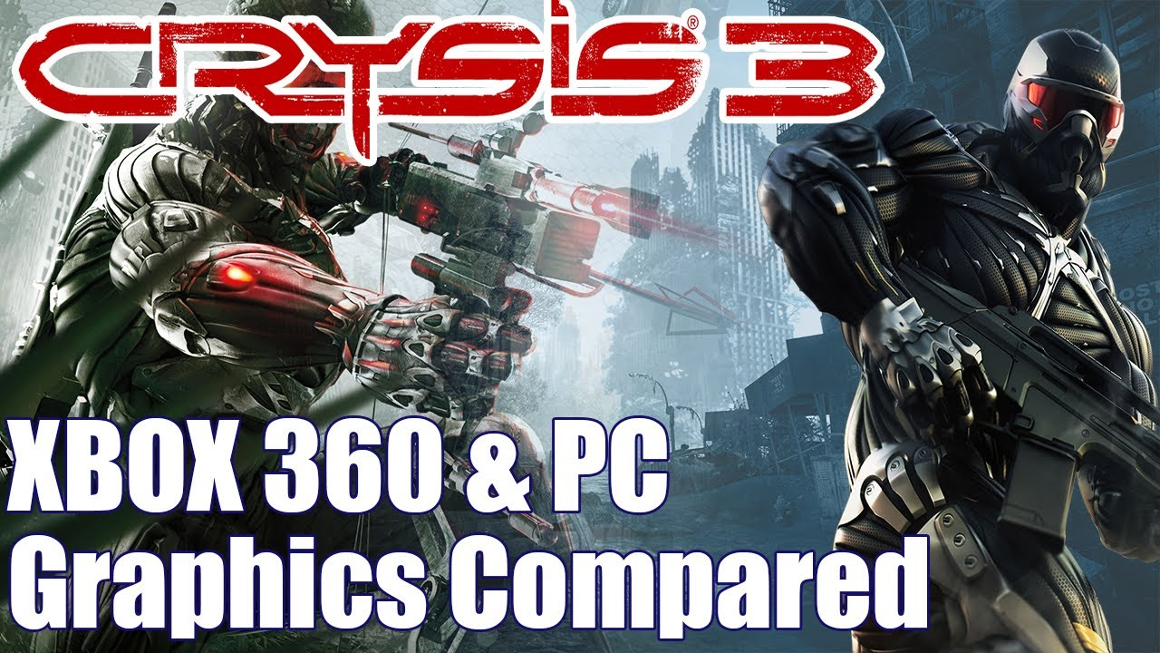 Crysis 3 graphics comparison pc maxed settings vs xbox 360 1080p - Crysis 3 Graphics Comparison Xbox 360 Console And Pc Max Highest Settings Compared Of Crysis 3 Youtube