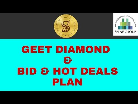 SVC || GEET DIAMOND & BID & HOT DEALS PLAN