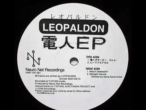 レオパルドン [Leopaldon] -  電人EP [Denjin EP]