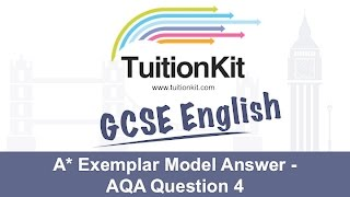 A* Exemplar Model Answer - AQA Question 4 (GCSE English Language)