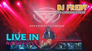 Download DJ FREDY FR ENTERTAINMENT LIVE IN NASHVILLE SABTU 6 MARET 2021