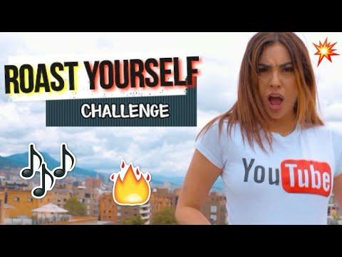 ROAST YOURSELF CHALLENGE - La Mafe Mendez