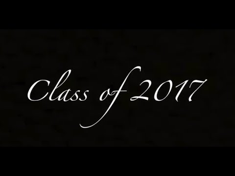 Senior Memories - Class of 2017