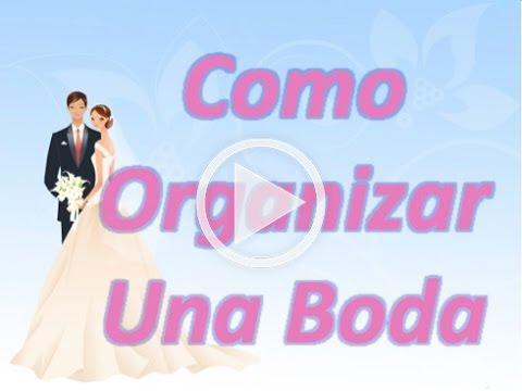 como organizar una boda youtube