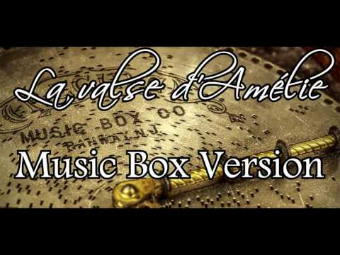 La valse d'Amélie -Music Box Version