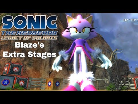 Sonic 06: Legacy Of Solaris - Blaze's Extra Stages (Part 17)