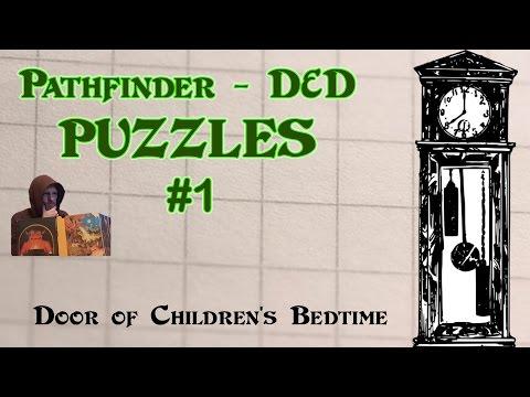 Pathfinder D&D Puzzles #1 - Door of Children's Bedtime