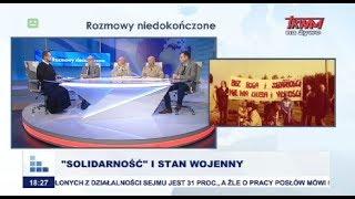 """Rozmowy niedokończone: """"Solidarność"""" i stan wojenny cz.I"""