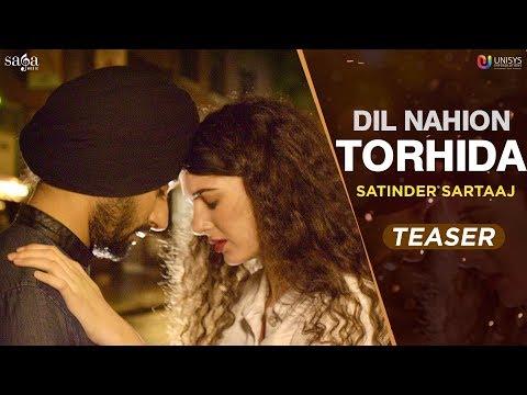 Dil Nahion Torhida (Official Teaser) - Satinder Sartaaj | Subscribe Sagahits for full song
