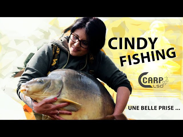 Cindy Fishing & Une Belle Prise | CARP LSD TV