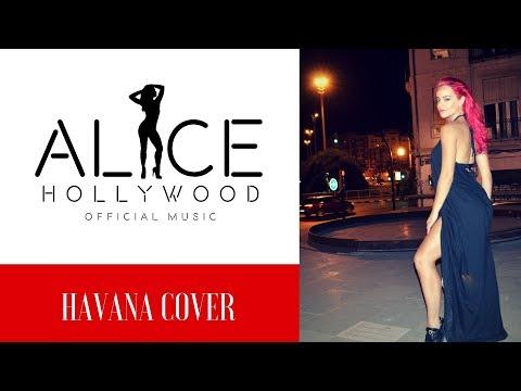 havana-cover-(-alice-hollywood-)