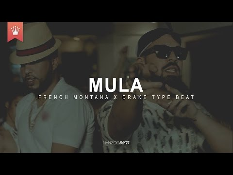 (FREE) French Montana x Drake Type Beat - Mula (Prod. by Nanzoo)