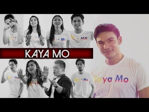 Kaya Mo — Various Artists [Official Music Video]
