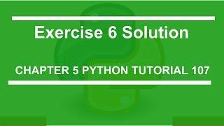 Exercise 6 solution : Python tutorial 107