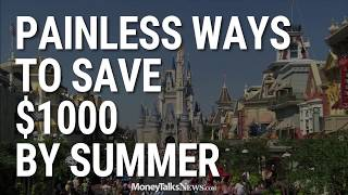Painless Ways to Save $1,000 by Summer