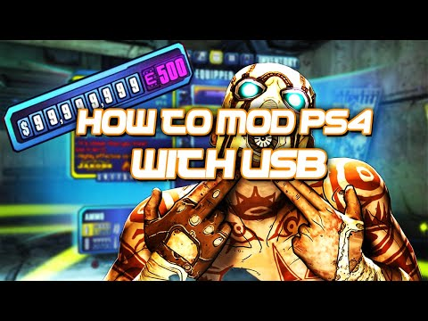 How To Mod Borderlands 2 (PS4) 2019