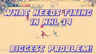 The Biggest Problem With NHL 19 And How To Fix It