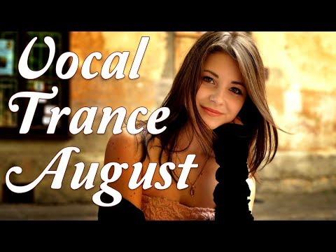 One Hour Mix of Female Vocal Trance Vol. III - August 2017
