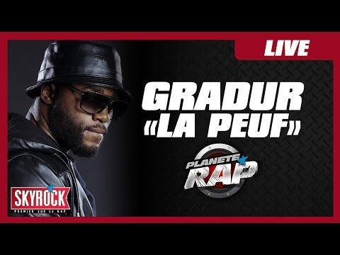 """Gradur """"La peuf"""" en live #PlanèteRap"""
