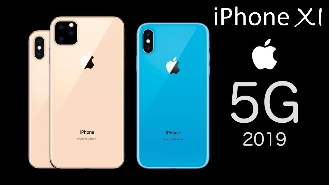 Iphone 11 5g Trailer 2019 Apple Iphone Xi Leaks Price And Release Date In India Apple 5g 2019