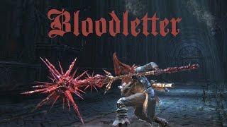 Bloodborne PVP - Bloodletter