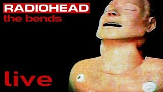 Band: Radiohead Album: The Bends Released: 1995 [Live Performances ...