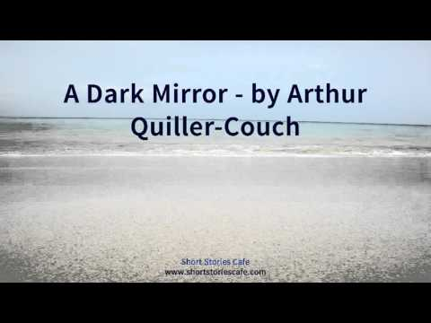 A Dark Mirror   by Arthur Quiller Couch