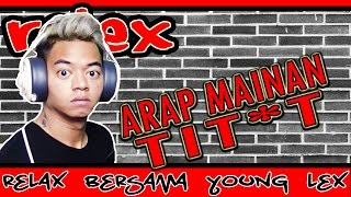 Repeat youtube video RELEX #32 - NONTONIN ARAP MAIN T*TIT !
