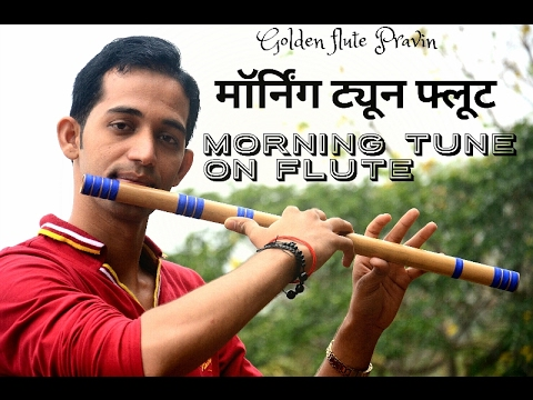 Morning tune on flute  Easy Flute ( Bansuri ) learn indian classical pahadi tune on f flute basuri