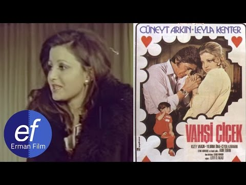 Vahşi Çiçek (1971) - Cüneyt Arkın & Leyla Kenter