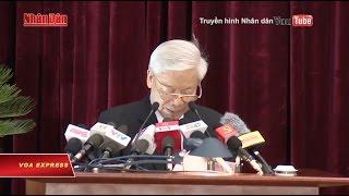 Nguyễn Phú Trọng đề nghị 'nhìn thẳng vào sự thật'